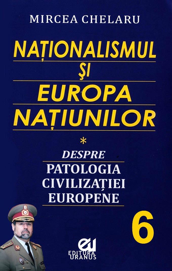 Mircea Chelaru-Nationalismul si Europa natiunilor - 6