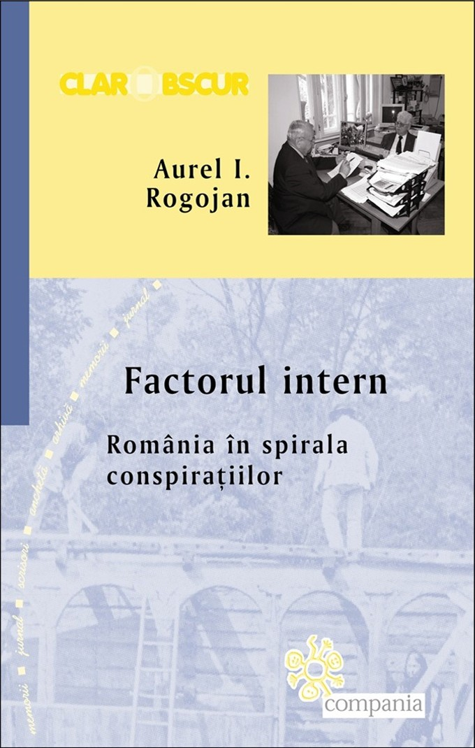 Aurel I Rogojan  Factorul intern
