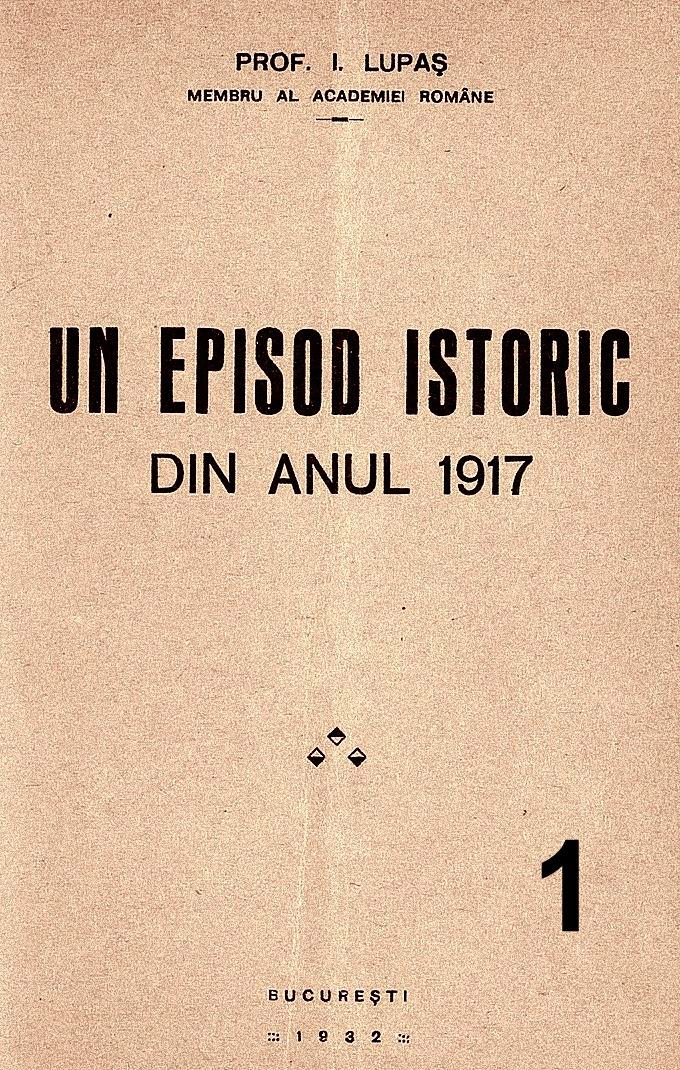 Ion Lupas-Un episod istoric (1)