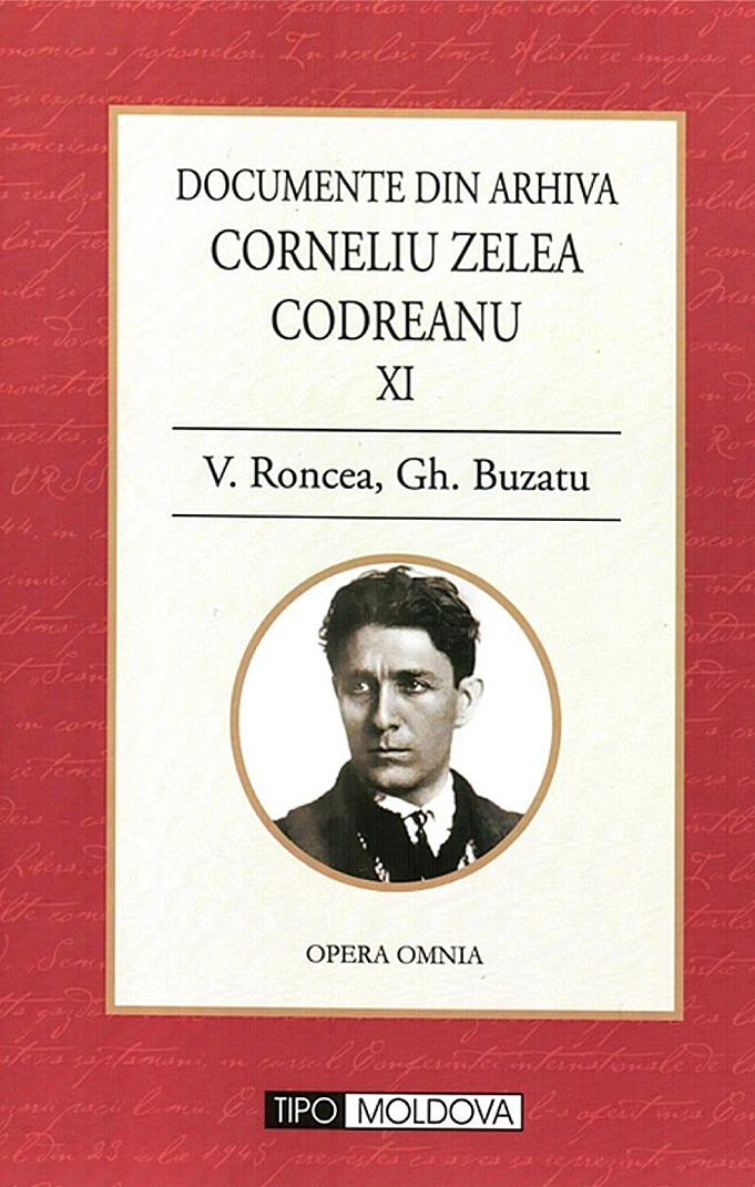 Documente - Corneliu Zelea Codreanu, vol. XI